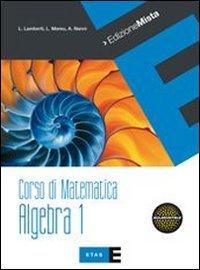 9788845152641: Corso di matematica. Algebra. Per le Scuole superiori. Con espansione online: 1