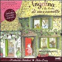 9788845155888: Angelina e la festa di mezzanotte. Angelina Ballerina. Libro pop-up