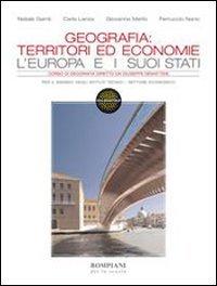 9788845160905: Geografia: territori ed economie. Per gli Ist. tecnici. Con espansione online: 1