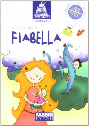 9788845161155: Fiabella. Per la Scuola elementare