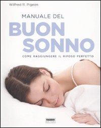 9788845163852: Manuale del buon sonno. Come raggiungere il riposo perfetto