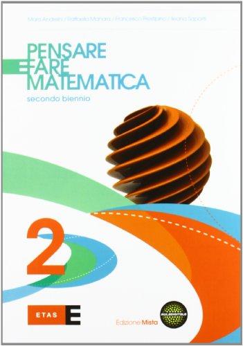 9788845169281: Pensare e fare matematica. Per le Scuole superiori. Con espansione online (Vol. 2)