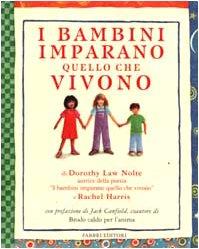 9788845178306: I bambini imparano quello che vivono (Fabbri. Varia)