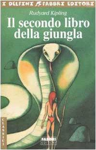 9788845181221: Il secondo libro della giungla