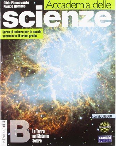 9788845185410: Accademia delle scienze. Tomo B: Terra nel sistema solare. Con espansione online. Per la Scuola media