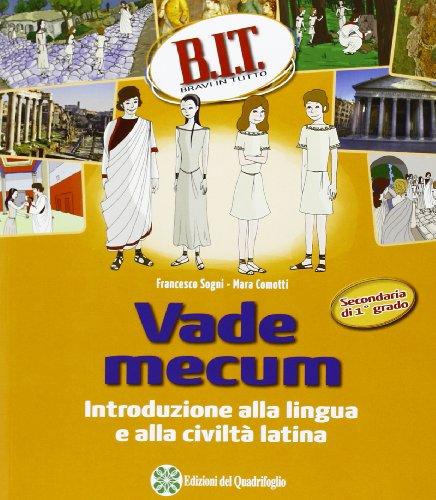 9788845191305: B.I.T. Bravi in tutti. Verso il latino. Per la Scuola media