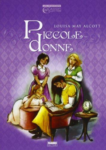 Piccole donne (Hardback): Louisa M. Alcott,