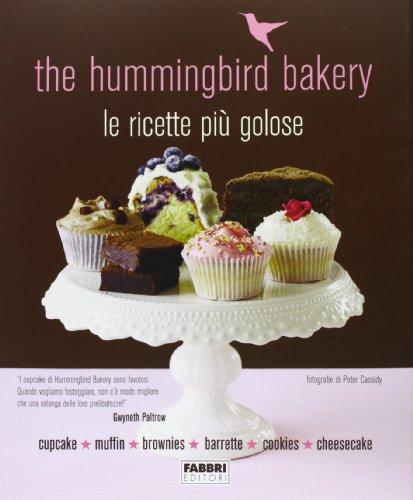 9788845199301: The Hummingbird Bakery. Le ricette più golose