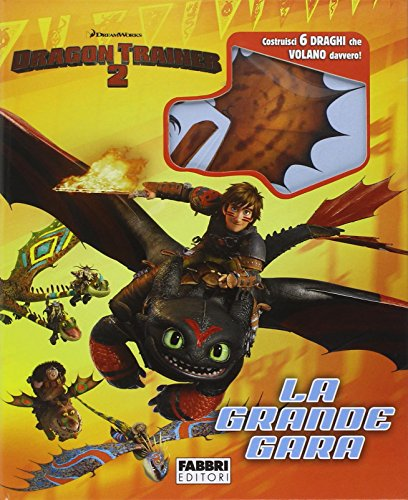 9788845199738: Dragon Trainer 2. La grande gara