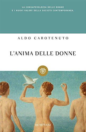 9788845201424: L'anima delle donne. Per una lettura psicologica al femminile
