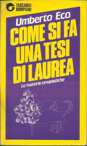 9788845204494: Come SI Fa UNA Tesi DI Laurea (Italian Edition)