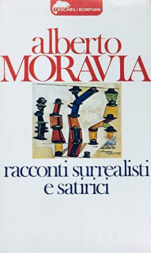Racconti surrealisti e satirici (Tascabili narrativa): Alberto Moravia