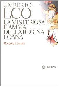 9788845214257: La Misteriosa Fiamma Della Regina Loana