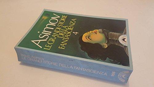 Le grandi storie della fantascienza Asimov, Isaac: Le grandi storie