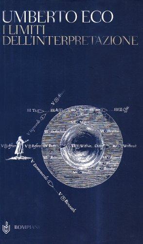 9788845216572: I limiti dell'interpretazione (Studi Bompiani. Il campo semiotico)