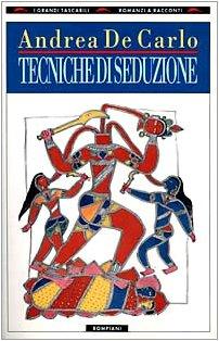 Tecniche di seduzione (I Grandi Tascabili :