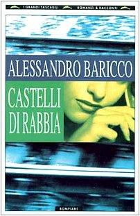 Castelli di rabbia: BARICCO Alessandro
