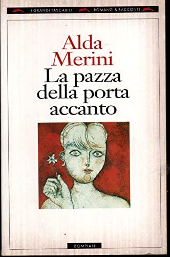 La pazza della porta accanto (I Grandi tascabili : romanzi & racconti) (Italian Edition): ...
