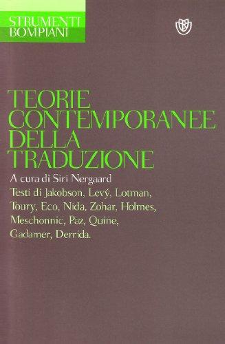 9788845224706: Teorie contemporanee della traduzione (Strumenti Bompiani)