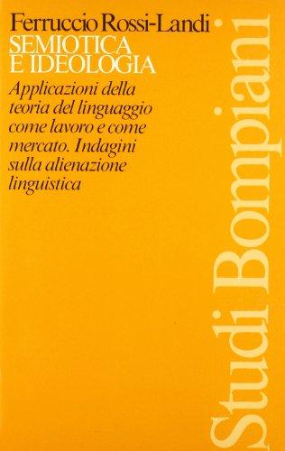 Semiotica e ideologia: Rossi-Landi, Ferruccio