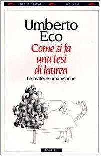 9788845225727: Come SI Fa UNA Tesi DI Laurea (Italian Edition)