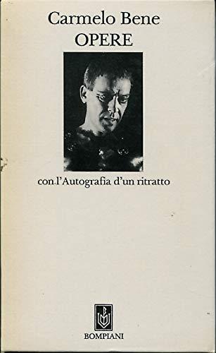 9788845226564: Opere. Con l'Autografia d'un ritratto (Classici)