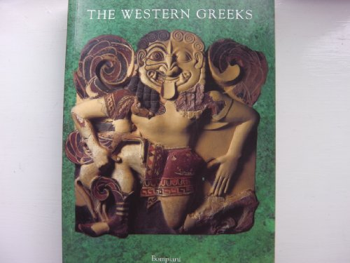 9788845228223: The Western Greeks: Classical Civilization in the Western Mediterranean