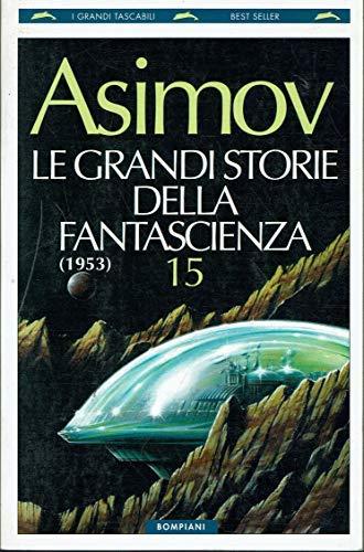 9788845229626: Le grandi storie della fantascienza: 15