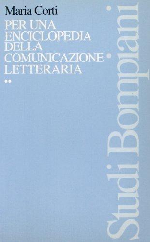 Per una enciclopedia della comunicazione letteraria (8845230945) by Maria Corti