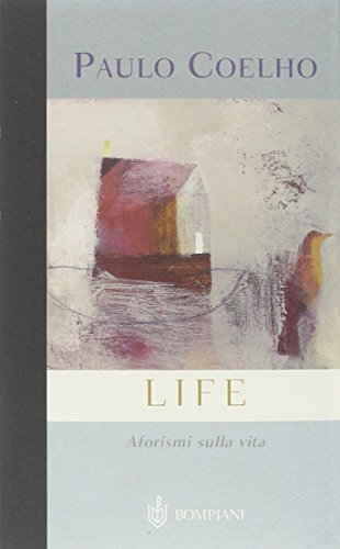 9788845232749: Life. Aforismi sulla vita (AsSaggi)