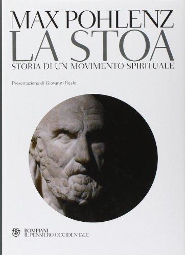 9788845234088: La stoa. Storia di un movimento spirituale