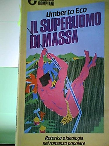 9788845235757: Il Superuomo DI Massa (Italian Edition)
