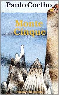 Monte Cinque: Coelho, Paulo; Desti,