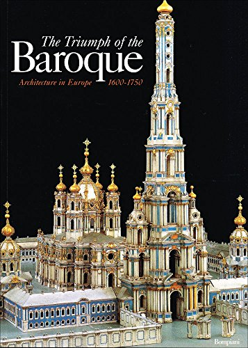9788845242427: The Triumph of the Baroque: Architecture in Europe 1600-1750