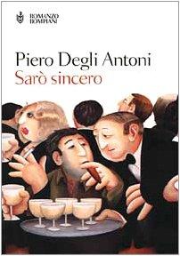 9788845243264: Saro sincero (Letteraria Bompiani) (Italian Edition)