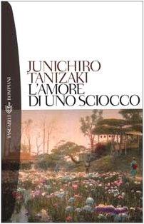 L'amore di uno sciocco (8845243737) by Junichiro Tanizaki