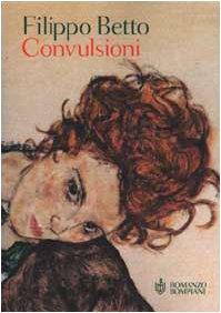 9788845243899: Convulsioni (Romanzo Bompiani) (Italian Edition)