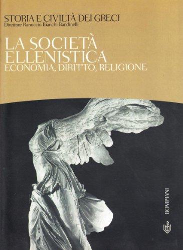 9788845244285: Storia e civiltà dei greci vol. 8 - La società ellenistica. Economia, diritto, religione