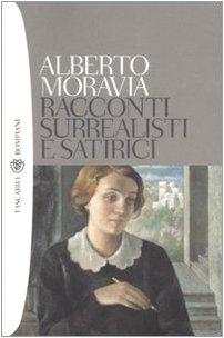 Racconti surrealisti e satirici (Tascabili): Alberto Moravia
