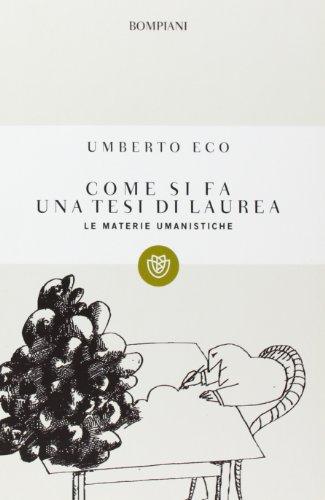 9788845246319: Come SI FA UNA Tesi DI Laurea (Italian Edition)