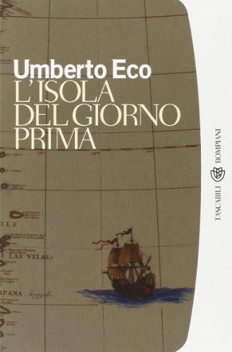 L'Isola Del Giorno Prima (I Grandi Tascabili): Umberto Eco