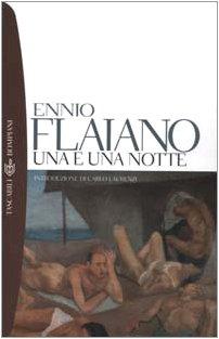Una E UNA Notte (Italian Edition): Flaiano, Ennio