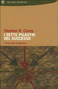 9788845247477: I Sette Pilastri Del Successo (Italian Edition)