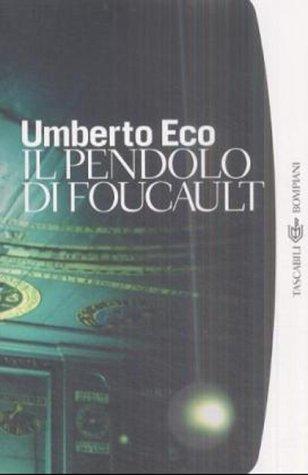 9788845247491: Il Pendolo Di Foucault (I Grandi Tascabili) (Italian Edition)