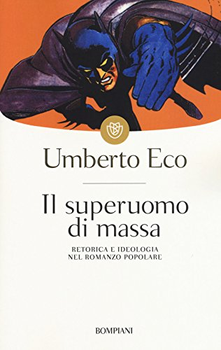 9788845247859: Il Superuomo DI Massa (Italian Edition)