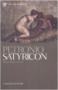 9788845247965: Satyricon. Testo latino a fronte