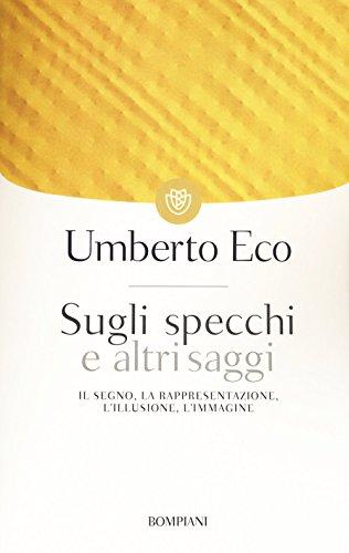 9788845250347: Sugli Specchi E Altri Saggi (Italian Edition)
