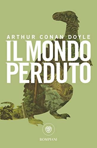 Il mondo perduto (Italian Edition): Doyle, Arthur Conan