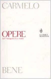 9788845251665: Opere. Con l'Autografia d'un ritratto (Classici)