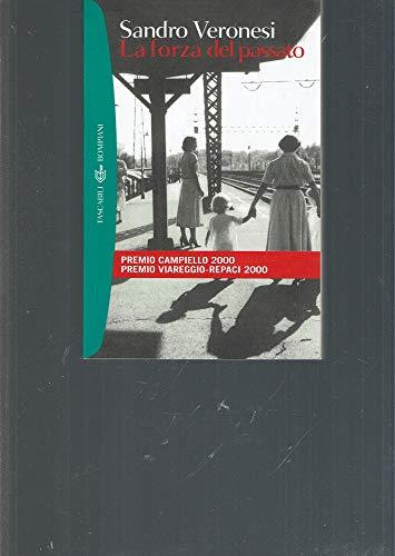 9788845253430: La Forza Del Passato (Italian Edition)